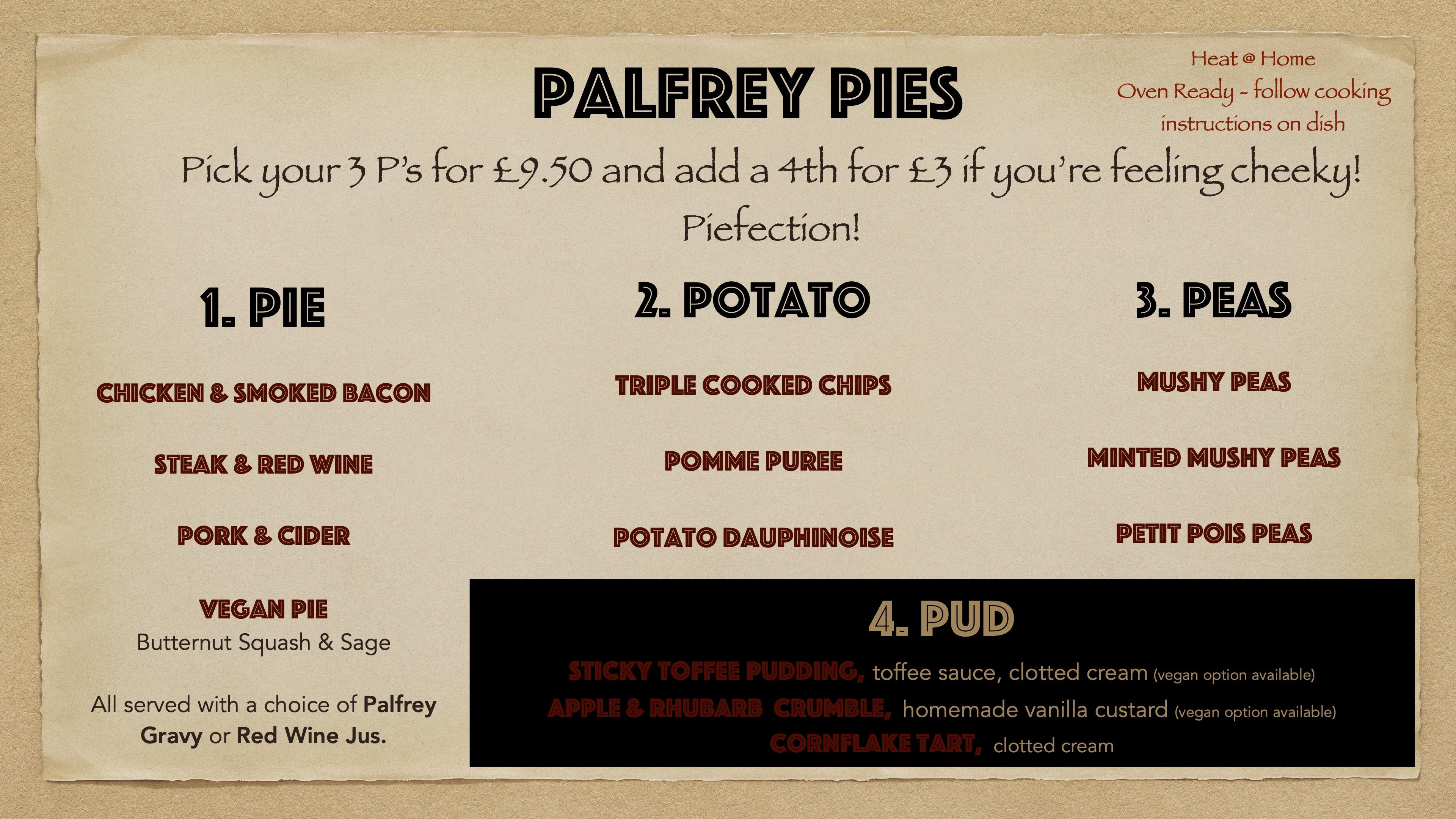 Palfrey Pies - 20th Jan